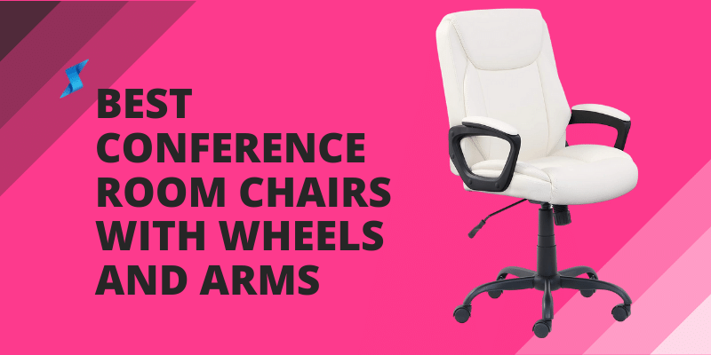 Best conference room chairs with wheels and arms