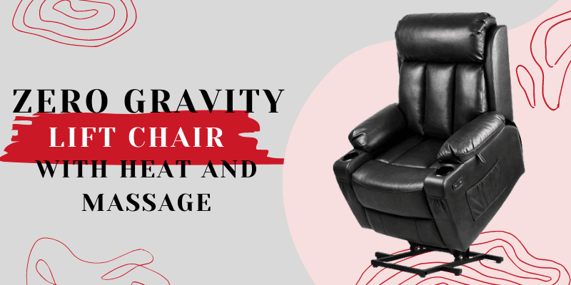 Best zero gravity lift chair with heat and massage