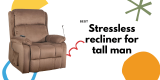 6 affordable stressless recliner for tall man | big and tall recliners reviews